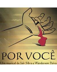 """Musical """"Por Você"""""""